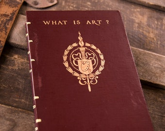 1910 WHAT IS ART Vintage Journal Notebook