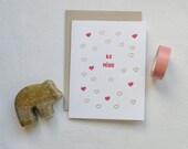 Be Mine Valentine's Day Card (Gocco printed)