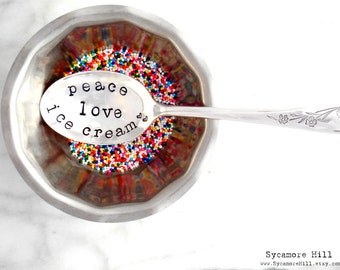 Peace LOVE Ice Cream TABLESPOON. Stamped Spoon. Gift Idea for Ice Cream Lover. The ORIGINAL Hand Stamped Vintage Spoons™ by Sycamore Hill.