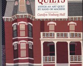 Pictorial Quilts by Carolyn Vosburg Hall