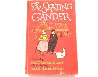 The Skating Gander, a Vintage Children's Book, 1927