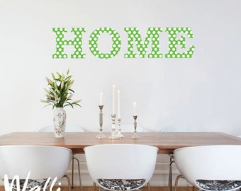 Wall lettring decal - Home with dots texture in different colors