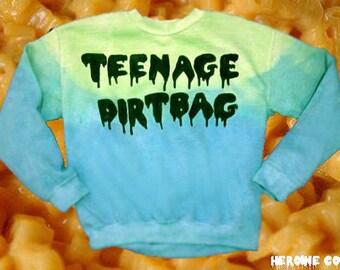 Customizable Teenage Dirtbag Sweatshirt