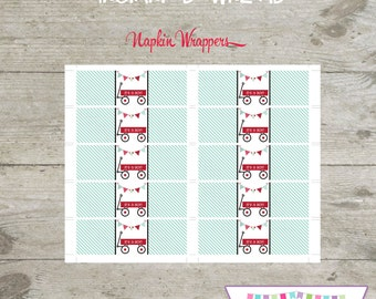 INSTANT DOWNLOAD - Napkin Wrappers - Red Wagon - Printable