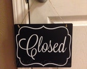 "Open Closed Sign 8""x10"" Two Sided Black with White Vinyl Sign"