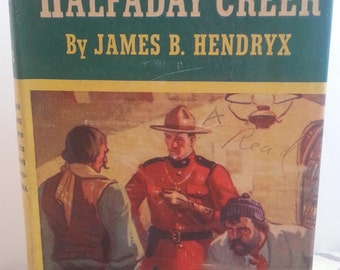 Western Books Western Decor,Cowboy Books, Old Hardcover Books, Old Books For Sale, Outlaws of Halfaday Creek by James Hendryx