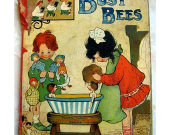 Mabel Lucie Attwell Illustrated Children's Book Busy Bees Father Tuck's Indestructible Board Series Raphael Tuck & Sons 1910-1920 RARE