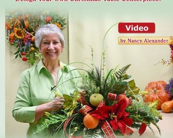 "Make ""Christmas Centerpieces"" for Your Table With Nancy Alexander."