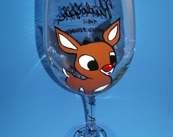 Rudolph the Red Nosed Reindeer Wine Glass Made to Order Hand Painted
