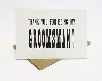 Thank You For Being My Groomsman Card - letterpress groomsman cards - thank you card - Pack of 6 Groomsmen Cards