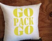 Go Pack Go - Green Bay Packers pillow, Christmas gift, Stocking stuffer, Gift for him, Gift for her
