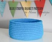 Crochet Basket Pattern - Blue Stripes Basket - Size Medium - PDF