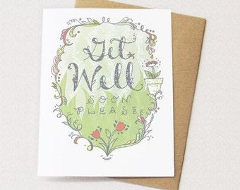Get Well Card - Get Well Soon Please, blank inside