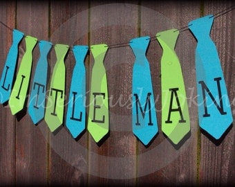 Little Man Banner-Party Banner-Tie Banner-Mustache-Little Man Party-Gender Reveal party-Paper Banner- Baby Shower- Birthday Decorations