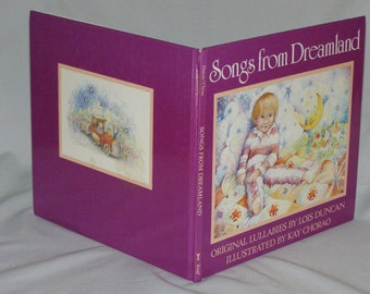Songs from Dreamland  by Lois Duncan Like New Hardcover First Edition 1989 Illustrated by Kay Charro