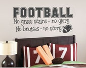 Football Vinyl Wall Decal - Football Decor - No Grass Stains No Glory - Sports Wall Decals - Nursery Wall Art - Athletic Wall Art
