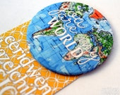 You Are My World Fabric Badge, Large Badge, Pin Badge, Fabric Covered Button