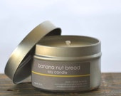 Banana Nut Bread Soy Candle Tin 4 oz. - banana candle - bakery candle - food candle - banana bread candle - fall candle