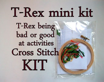 "Cross Stitch Mini Kit -- T-Rex being bad or good at something, patterned to fit in a 4"" round hoop"