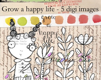 Grow a happy life - five image digi set with whimsical girl, quote and florals.