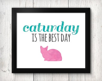 Caturday Typography Print, Caturday is the Best Day, Cat Lover Wall Art, Pink and Blue Watercolor, Cat Gift, Cat Wall Art, Cat Typography