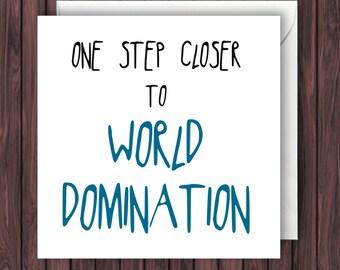 World Domination. Funny Graduation Card. Funny Greeting Card. Funny Card