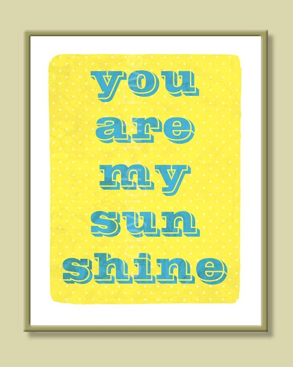 You Are My Sunshine printable typography art print. Wall decor illustration. Yellow beige 8x10'' digital instant download motivational quote