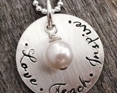 Teacher Appreciation Gift Love Teach Inspire Custom Sterling Silver Personalized Necklace for Teacher  Hand Stamped Christian Jewelry