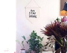 Let's Stay Home banner flag, affirmation banner, hanging wall banner flag, wall hanging decoration.
