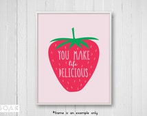 Strawberry Nursery Art, Tropical Fruit Print with inspirational quote, Pink and Green, watermelon kitchen print, childrens art gift for baby