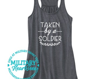 Taken by a Soldier Racerback Tank Top, Army shirt, Army tank top, Army wife shirt, Army Girlfriend shirt, I love my soldier, Army workout