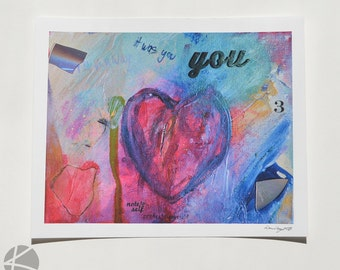 You - Mix Media: painting and collage print 8 X 10