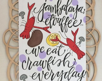 """Hand-Painted Wooden """"We Eat Crawfish Everyday"""" Sign"""