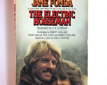 Electric Horseman starring Robert Redford and Jane Fonda, 1970s Movie Novel, Vintage Paperback Book VPRB01511