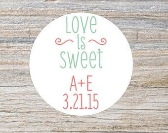 Custom Wedding Favor Stickers, Rustic Wedding Stickers,  Love is Sweet Stickers, Personalized Stickers, Favor Labels, Round Stickers