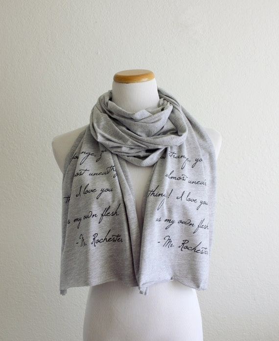 Sale - Jane Eyre Mr. Rochester Quote Book Scarf - Last one!!! - Book Quote Scarf Classic Literature - Gift for book lover