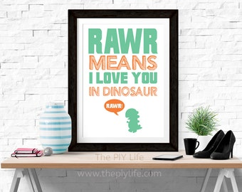 Home Decor   Rawr Means I love You in Dinosaur Wall Art, Gift, Printed Art, Digital Art, Office, Free Shipping Black Friday Sale