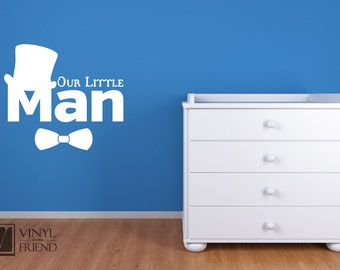 Our little Man wall decor decal lettering with top hat and boq tie - 2445