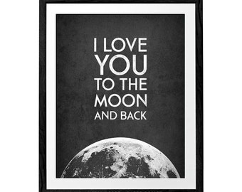 I Love You to the Moon and Back Monochrome nursery print black white nursery poster nursery decor nursery art baby room print new baby print