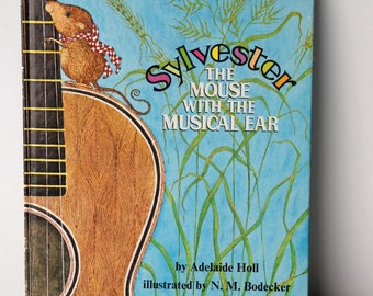 1973 Edition of Sylvester The Mouse with the Musical Ear, Golden Book, Illustrated by N.M. Bodecker
