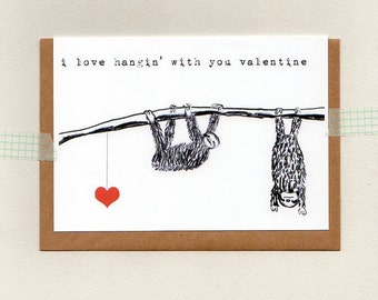 I Love Hanginu0027 With You Valentine / Sweetheart / Babe / Custom . Greeting  Card