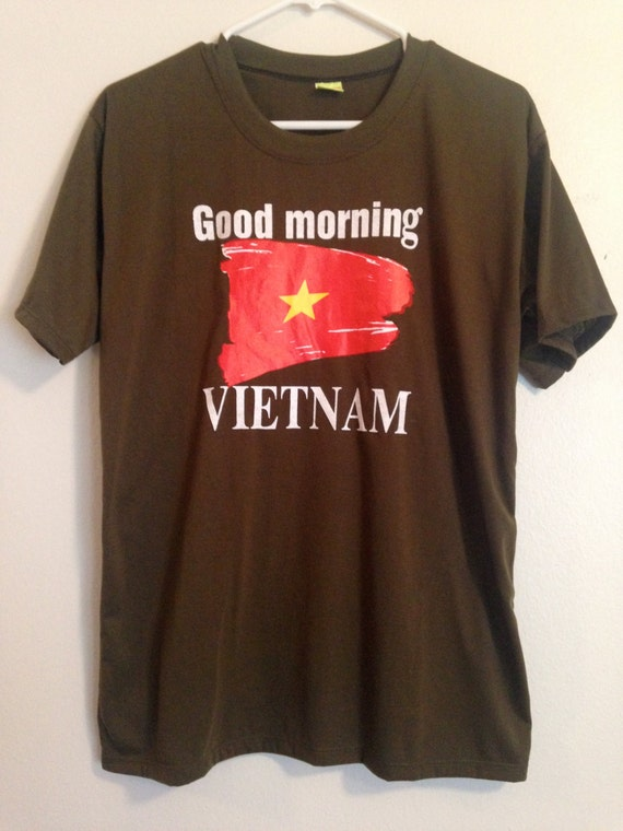 Good Morning Vietnam You Got A Window Open It : Items similar to vintage s good morning vietnam army