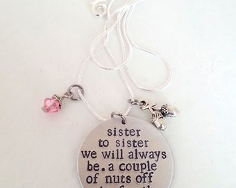 Sister to Sister Nuts off the Family Tree Hand Stamped Silver Necklace