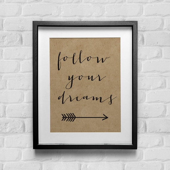 Inspirational quote modern calligraphy typography print
