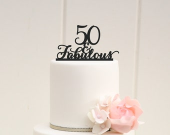 50 and Fabulous Custom 50th Birthday Cake Topper