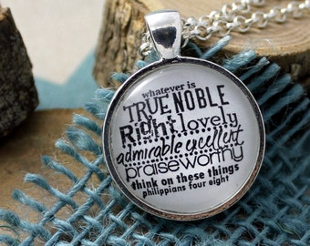 Philippians 4:8 Think on these things -  Faith Necklace, Christian Jewelry, Vintage Style Christian Pendant & Chain Hymn Drop