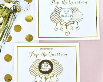 Its My Turn to Pop The QUESTION Bridesmaid Cards - Will You Be My Bridesmaid Funny Cards - Unique Bridesmaid Cards (EB3096) 8 Cards Set