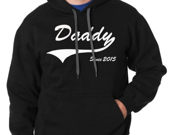 Daddy Since 2015 Hoodie Gift for Father Daddy Dad Sweatshirt Father's Day Gift
