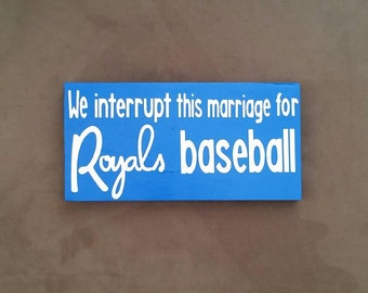 We Interrupt this Marriage - Wood Sign - Sports Decor - Gift For Him - Sports Plaque - Man Cave Decor - We Interrupt this Family