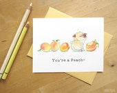 Peachy Pug Card - You're a Peach! - Pug Thank You Card or Peachy Keen Blank Pug Card from Original Pug Art by InkPug!